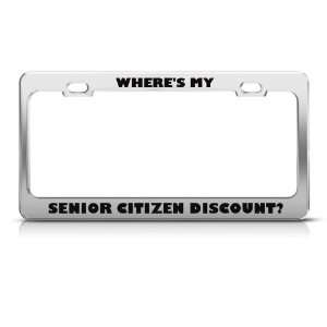 Where Is My Senior Citizen Discount Humor Funny Metal license plate