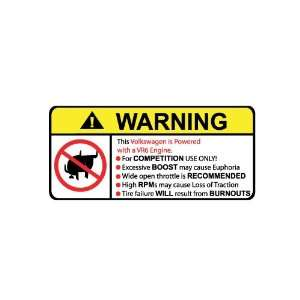 Volkswagen VR6 Engine No Bull, Warning decal, sticker