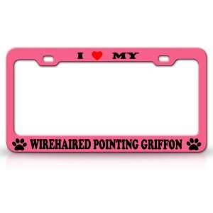 I LOVE MY WIREEHAIRED POINTING GRIFFON Dog Pet Animal High