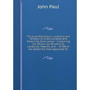 , and .  To Which Are Added the Most Approved for John Paul Books