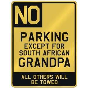 EXCEPT FOR SOUTH AFRICAN GRANDPA  PARKING SIGN COUNTRY SOUTH AFRICA