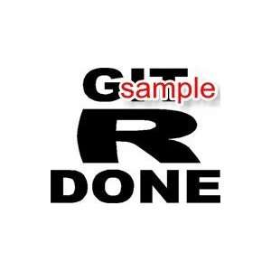 RANDOM GET R DONE 10 WHITE VINYL DECAL STICKER