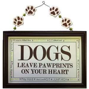 Wooden Sign   Dogs Leave Paw Prints